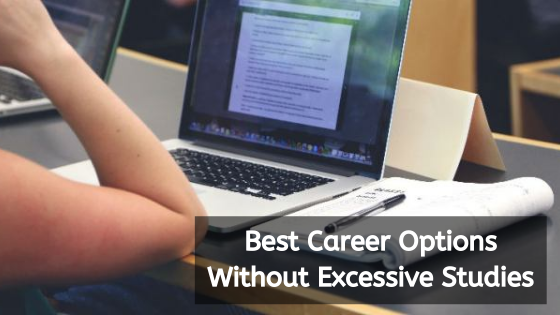 Best Career Options Without Excessive Studies